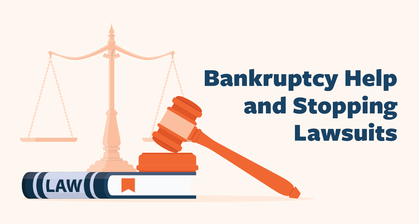 Bankruptcy-Help-and-Stopping-Lawsuits-01