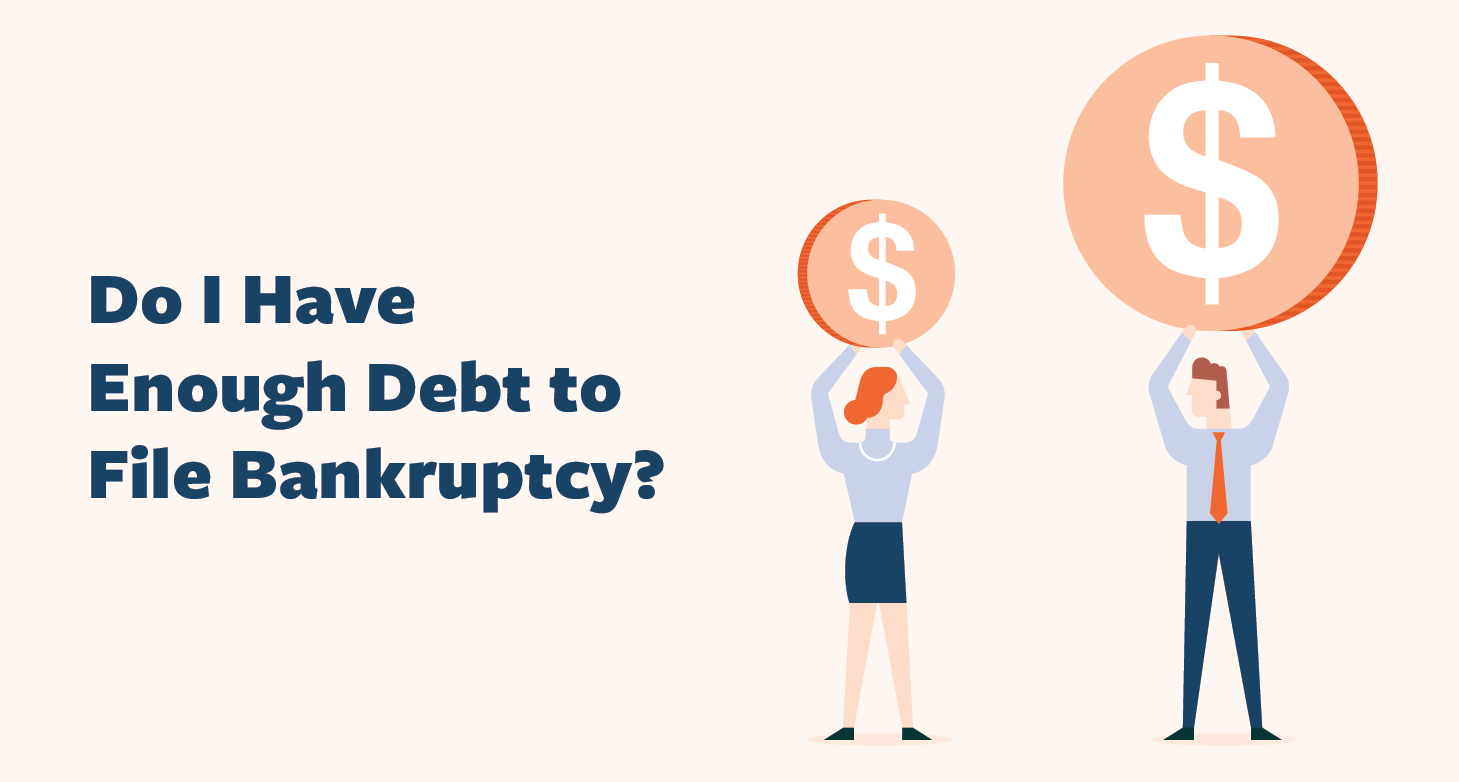 Do-I-Have-Enough-Debt-to-File-Bankruptcy-01
