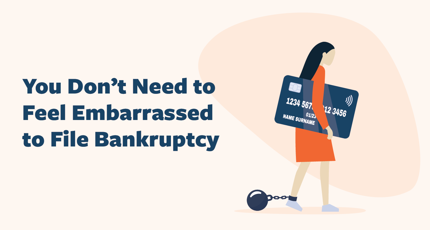 Don't-Be-Embarrassed-to-File-Bankruptcy-01