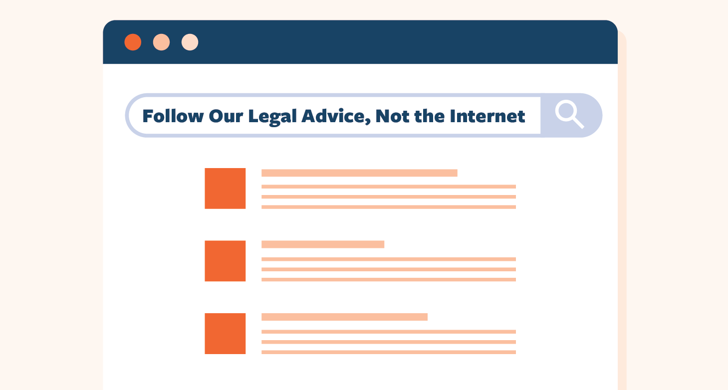 Follow-Our-Legal-Advice-Not-the-Internet-01