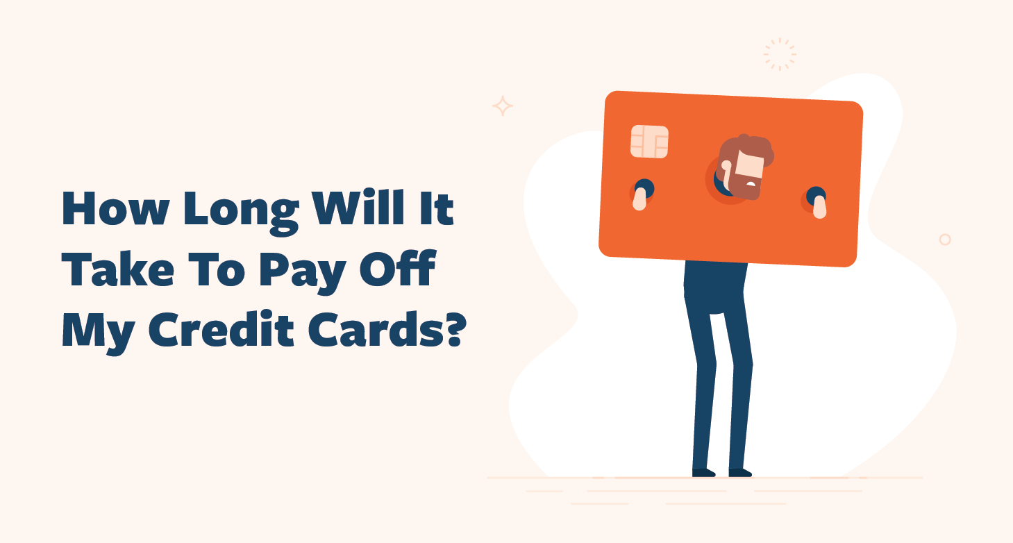 How-Long-Will-It-Take-To-Pay-Off-Credit-Cards-02