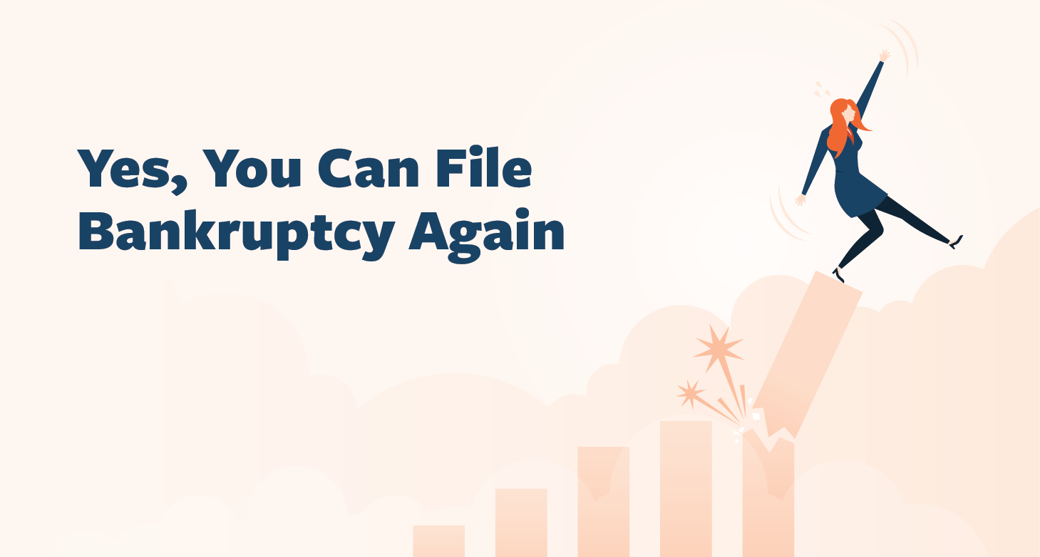 Yes-You-Can-File-Bankruptcy-Again-01